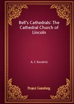 도서 이미지 - Bell's Cathedrals: The Cathedral Church of Lincoln