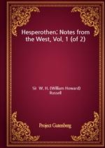 도서 이미지 - Hesperothen; Notes from the West, Vol. 1 (of 2)