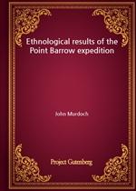 도서 이미지 - Ethnological results of the Point Barrow expedition