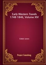 도서 이미지 - Early Western Travels 1748-1846, Volume XIV