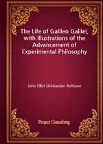 도서 이미지 - The Life of Galileo Galilei, with Illustrations of the Advancement of Experimental Philosophy