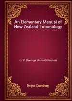 도서 이미지 - An Elementary Manual of New Zealand Entomology