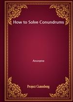 도서 이미지 - How to Solve Conundrums