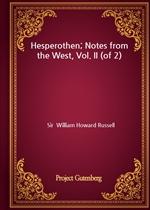 도서 이미지 - Hesperothen; Notes from the West, Vol. II (of 2)