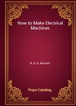 도서 이미지 - How to Make Electrical Machines