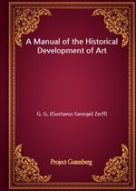 도서 이미지 - A Manual of the Historical Development of Art