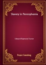 도서 이미지 - Slavery in Pennsylvania