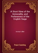 도서 이미지 - A Short View of the Immorality, and Profaneness of the English Stage