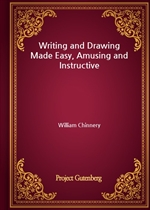 도서 이미지 - Writing and Drawing Made Easy, Amusing and Instructive