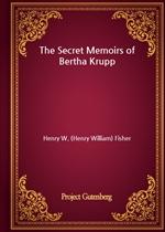 도서 이미지 - The Secret Memoirs of Bertha Krupp