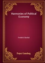 도서 이미지 - Harmonies of Political Economy