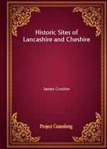 도서 이미지 - Historic Sites of Lancashire and Cheshire