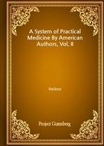 도서 이미지 - A System of Practical Medicine By American Authors, Vol. II