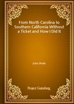 도서 이미지 - From North Carolina to Southern California Without a Ticket and How I Did It