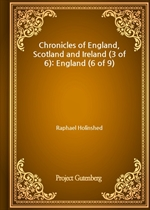 도서 이미지 - Chronicles of England, Scotland and Ireland (3 of 6): England (6 of 9)