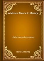 도서 이미지 - A Modest Meane to Mariage