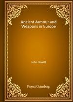 도서 이미지 - Ancient Armour and Weapons in Europe