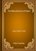도서 이미지 - The Manufacture of Paper