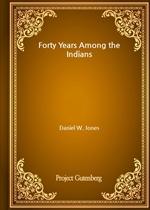 도서 이미지 - Forty Years Among the Indians