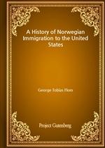 도서 이미지 - A History of Norwegian Immigration to the United States