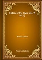 도서 이미지 - History of the Jews, Vol. VI (of 6)