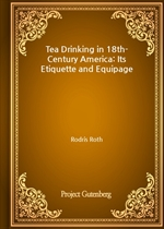 도서 이미지 - Tea Drinking in 18th-Century America: Its Etiquette and Equipage