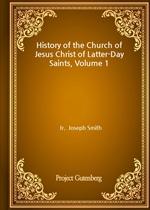 도서 이미지 - History of the Church of Jesus Christ of Latter-Day Saints, Volume 1