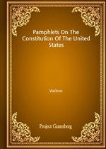 도서 이미지 - Pamphlets On The Constitution Of The United States