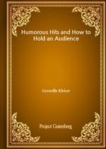 도서 이미지 - Humorous Hits and How to Hold an Audience