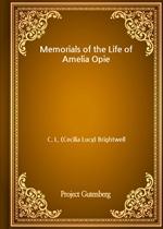 도서 이미지 - Memorials of the Life of Amelia Opie