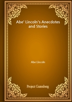 도서 이미지 - Abe' Lincoln's Anecdotes and Stories