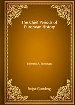 도서 이미지 - The Chief Periods of European History