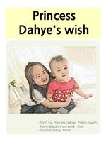 도서 이미지 - Princess Dahye's wish