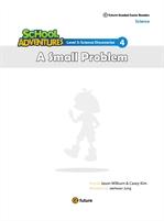 도서 이미지 - School Adventures (A Small Problem) - 먹이 사슬과 자연 생태계