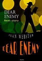 도서 이미지 - 키다리 아저씨 그후 이야기(속편) Dear Enemy (영어 원서 읽기)