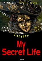도서 이미지 - 은밀한 사생활 My Secret Life (영어 원서 읽기: Erotic Novel)