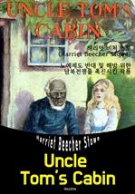 도서 이미지 - 톰 아저씨의 오두막 Uncle Tom's Cabin (영어 원서 읽기)