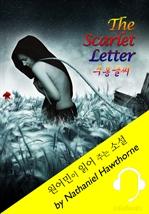 도서 이미지 - 주홍글씨 (원어민이 읽어 주는 소설 : The Scarlet Letter)