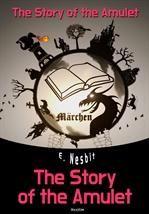 도서 이미지 - The Story of the Amulet (영어 원서 읽기)
