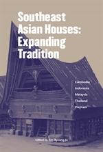 도서 이미지 - Southeast Asian Houses: Expanding Tradition