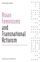 도서 이미지 - Asian Feminisms and Transnational Activism