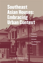 도서 이미지 - Southeast Asian Houses: Embracing Urban Context