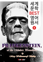 도서 이미지 - 프랑켄슈타인; or 현대판 프로메테우스 (세계 문학 BEST 영어 원서 4)