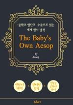 도서 이미지 - 어린이를 위한 이솝 우화 48편 (The Baby's Own Aesop) - '중학교 영단어' 수준으로 읽는 세계 원서 명작
