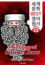 도서 이미지 - 산타 클로스 납치 A Kidnapped Santa Claus (세계 문학 BEST 영어 원서 156) - 원어민 음성 낭독!