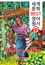 도서 이미지 - 주인과 하인 Master and Man (세계 문학 BEST 영어 원서 170) - 원어민 음성 낭독!