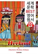 도서 이미지 - 여자만의 나라 Herland (세계 문학 BEST 영어 원서 190) - 원어민 음성 낭독!