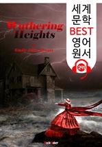 도서 이미지 - 폭풍의 언덕 Wuthering Heights (세계 문학 BEST 영어 원서 291) - 원어민 음성 낭독