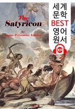 도서 이미지 - 사티리콘 The Satyricon (세계 문학 BEST 영어 원서 309) - 원어민 음성 낭독