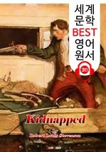 도서 이미지 - 납치 Kidnapped (세계 문학 BEST 영어 원서 311) - 원어민 음성 낭독